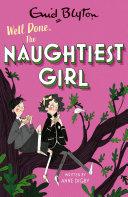 The Naughtiest Girl: Well Done, The Naughtiest Girl