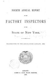 Annual Report of the Factory Inspectors of the State of New York for the Year Ending ...: Issue 4