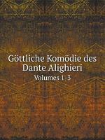 G ttliche Kom die des Dante Alighieri PDF