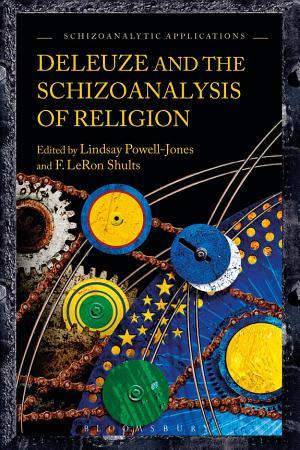 Deleuze and the Schizoanalysis of Religion PDF
