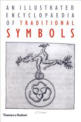 An Illustrated Encyclopaedia of Traditional Symbols PDF