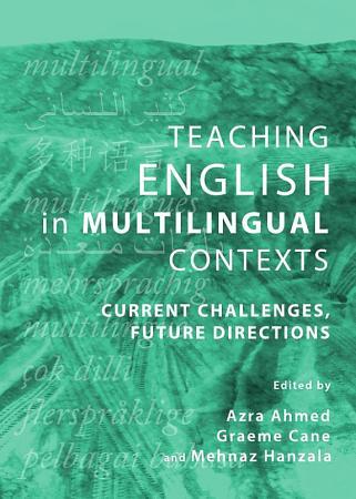 Teaching English in Multilingual Contexts PDF