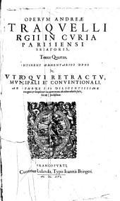 Opera omnia: regii in curia parisiensi senatoris dignissimi, ac ivreconsulti clarissimi, quae hactenus exstant, septem tomis distinctorum, Volumes 4-7