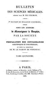 Bulletin des sciences médicales: troisième section du Bulletin universel des sciences et de l'industrie, Volume15