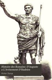 Histoire des Romains: D'Auguste a L'Avénement D'Hadrien