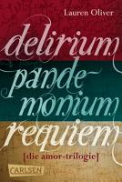 Delirium     Pandemonium     Requiem  Band 1 3 der romantischen Amor Trilogie im Sammelband PDF