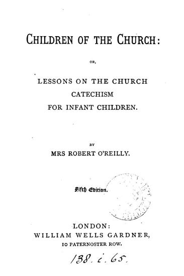Children of the Church  or  Lessons on the Church catechism PDF