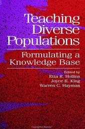 Teaching Diverse Populations: Formulating a Knowledge Base
