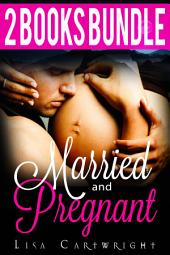Married and Pregnant