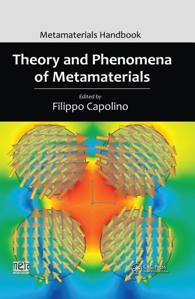 Theory And Phenomena Of Metamaterials