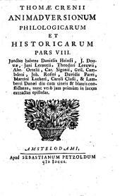 Animadversiones philologicae et historicae: novas librorum editiones, praefationes, indices, nonnullasque summorum aliquot virorum labeculas notatas excutientes, Volumes 8-10