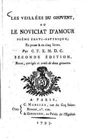 Les Veillées du couvent, ou le noviciat d'amour: poeme eroti-satyrique : En prose et en cinq livres. Par C. F. X. M., Partie3