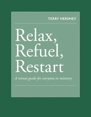 Relax  Refuel  Restart