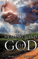 The and Healing Hand of God