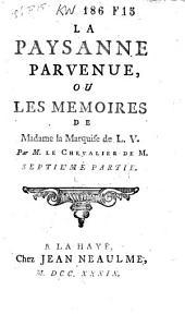 La paysanne parvenue, ou Les memoires de madame la marquise de L.V.: Partie1