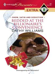 Bedded At The Billionaire S Convenience Book PDF