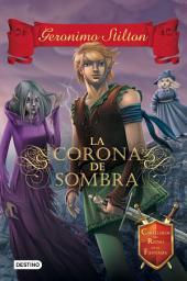 La Corona de Sombra: Caballeros del Reino de la Fantasía 4