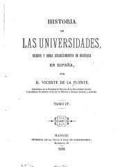 Historia de las universidades, colegios y demás establecimientos de enseñanza en España ...
