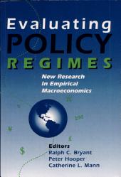 Evaluating Policy Regimes: New Research in Empirical Macroeconomics