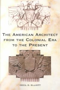 The American Architect from the Colonial Era to the Present PDF