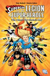 Supergirl and the Legion of Super Heroes: The Quest for Cosmic Boy