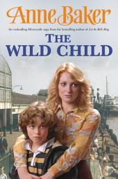 The Wild Child: Two sisters, poles apart, must unite to face the troubles ahead