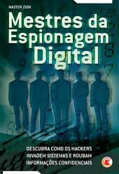 Mestres da espionagem digital