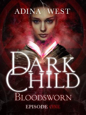 Dark Child  Bloodsworn   Episode 1
