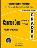 Common Core Subject Test Mathematics Grade 5  Student Practice Workbook   Two Full Length Common Core Math Tests PDF