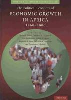 The Political Economy of Economic Growth in Africa  1960 2000 PDF