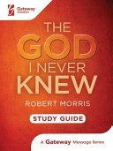 The God I Never Knew Study Guide Book PDF