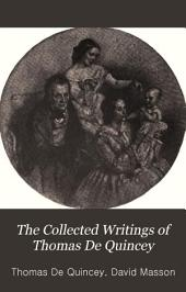 The Collected Writings of Thomas De Quincey: Volume 1