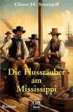 Die Freibeuter vom Mississippi PDF