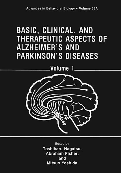 Basic  Clinical  and Therapeutic Aspects of Alzheimer   s and Parkinson   s Diseases