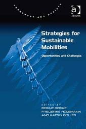 Strategies for Sustainable Mobilities: Opportunities and Challenges