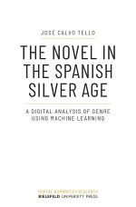 The Novel in the Spanish Silver Age