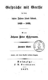Gespräche mit Goethe in den letzten Jahren seines Lebens: 1823 - 1832, Band 2