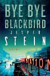 Bye Bye Blackbird: Bind 2