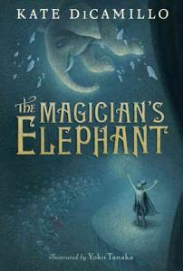 The Magician s Elephant Book