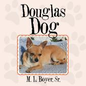 Douglas Dog
