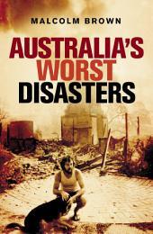 Australia's Worst Disasters