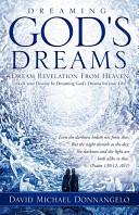 Dreaming God s Dreams