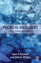Political Ideologies: Their Origins and Impact, Edition 12
