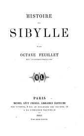 Histoire de Sibylle ...: Volumes1à3