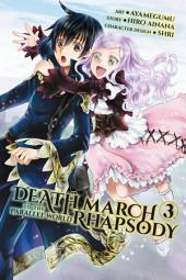 Death March to the Parallel World Rhapsody, Vol. 3 (manga)