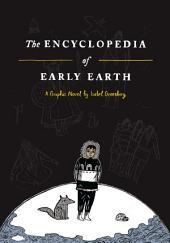 The Encyclopedia of Early Earth: A Novel