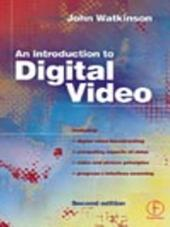 Introduction to Digital Video: Edition 2