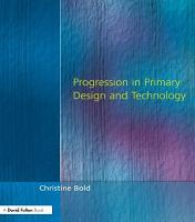 Progression in Primary Design and Technology PDF