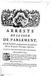 Arrests de la Cour de Parlement, portant condamnation de plusieurs livres & autres ouvrages imprimés: Extrait des Registres de Parlement du 23 janvier 1759