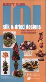 101 Silk and Dried Designs